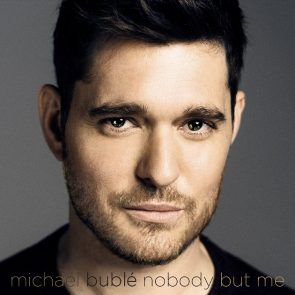 Michael Buble - Neue CD Nobody but me