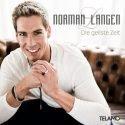 Norman Langen neue CD Die geilste Zeit