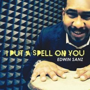 Salsa-Song von Edwin Sanz I Put a Spell On You