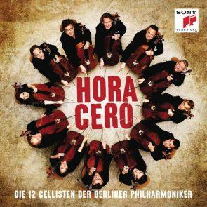 Zwischen Tango und Klassik Hora Cero - Die 12 Cellisten der Berliner Philharmoniker