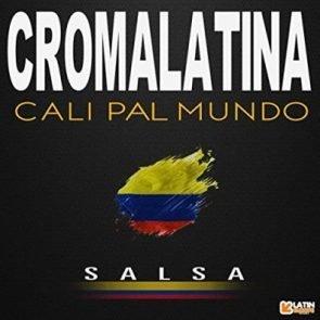 Croma Latina - neuer Salsa-Song Cali Pal Mundo
