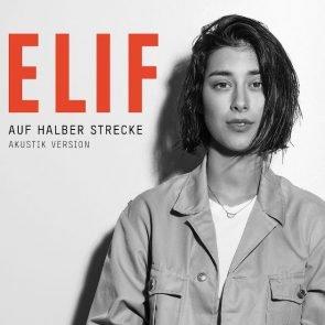 Elif - Neuer Song Auf halber Strecke