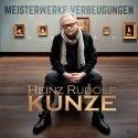 Heinz Rudolf Kunze neue CD Meisterwerke Verbeugungen