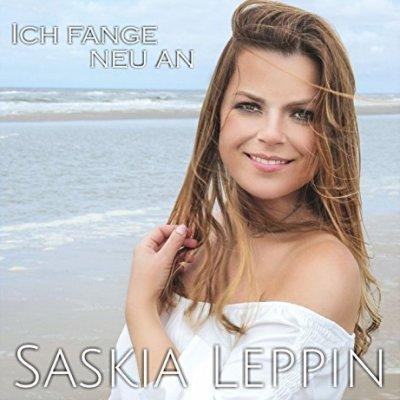 Saskia Leppin - Neuer Schlager Ich fange neu an