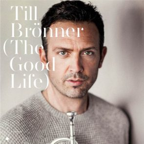 Till Brönner - Neue Bar-Jazz-CD The Good Life
