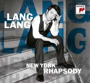 Lang Lang neue CD New York Rhapsody