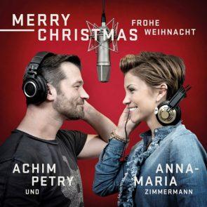 Anna-Maria Zimmermann und Achim Petry - Merry Christmas - Frohe Weihnacht