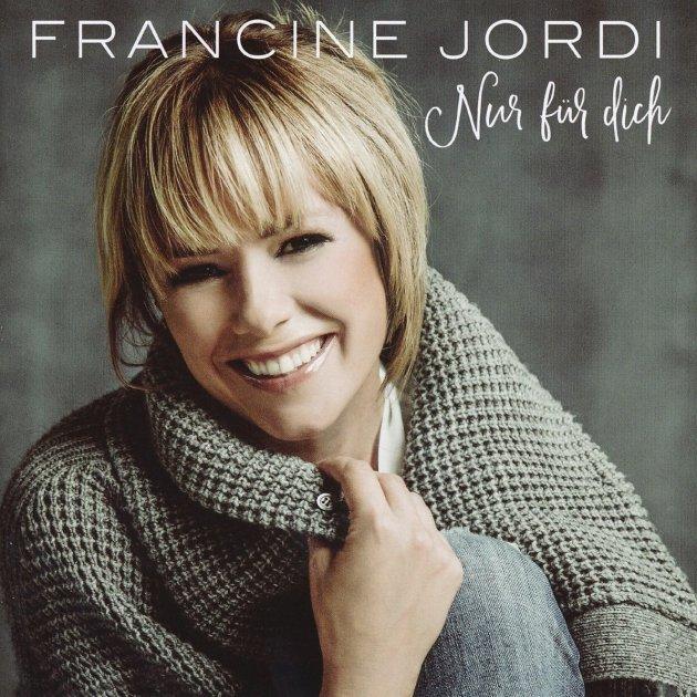 Francine Jordi - Neues Album Nur für Dich