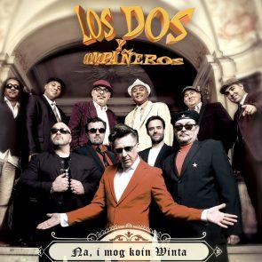 Los Dos y Companeros Neuer Salsa-Song Na, I Mog Koin Winta