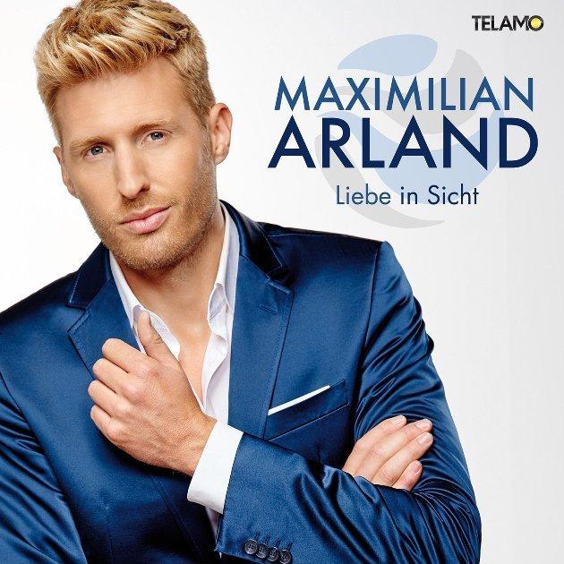 Maximilian Arland veröffentlicht neue CD Liebe in Sicht