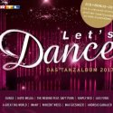 Let's dance CD 2017 - Das Tanz-Album
