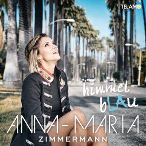 Anna-Maria Zimmermann - Neue Schlager-CD Himmelblau