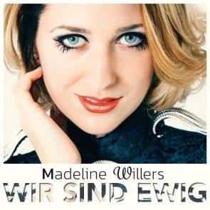 """Madeline Willers - Schlager-Debüt-Album """"Wir sind ewig"""""""