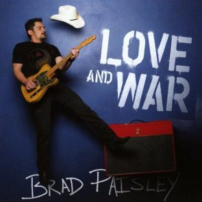 Brad Paisley - Country Album Love and War