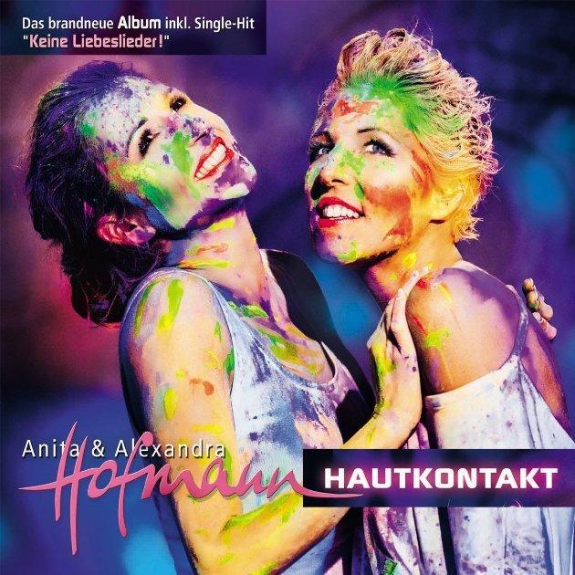 Anita und Alexandra Hofmann - Neue CD Hautkontakt