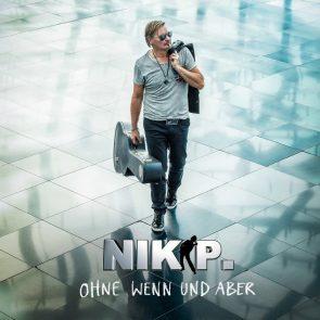 Nik P neues Album Ohne Wenn und Aber