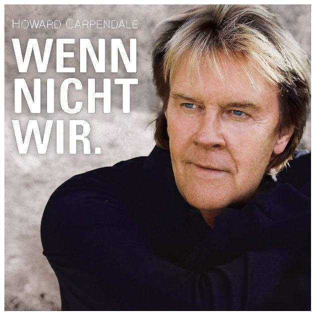 Howard Carpendale - Neue CD Wenn nicht wir