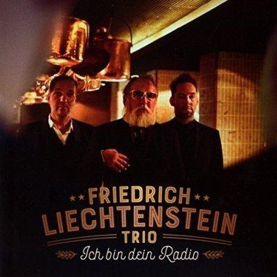 """Friedrich Liechtenstein Trio - CD """"Ich bin Dein Radio"""""""