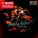 Helene Fischer - Achterbahn Mixes als CD, Download, Video, Stream