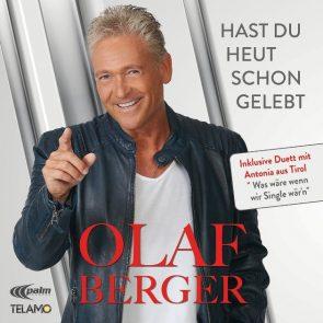 Olaf Berger - Neue CD Hast du heut schon gelebt