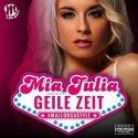 Mia Julia hat eine Geile Zeit - Neue CD veröffentlicht