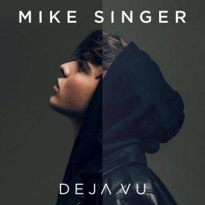 Mike Singer Album Deja Vu veröffentlicht