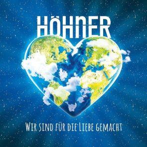 Höhner - Neues Album Wir sind für die Liebe gemacht 2018