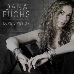 Dana Fuchs Album Love Lives On
