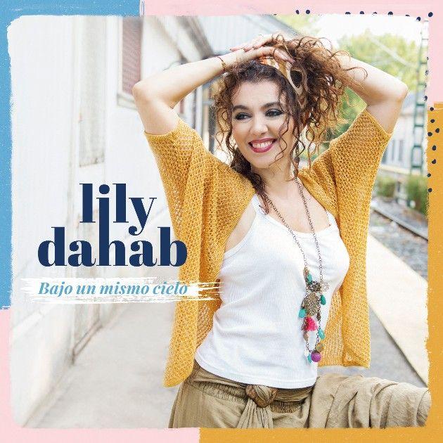 Lily Dahab, neue CD 2018 - Wie ein warmer Sommerwind