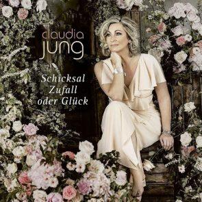 Claudia Jung - CD Schicksal, Zufall oder Glück