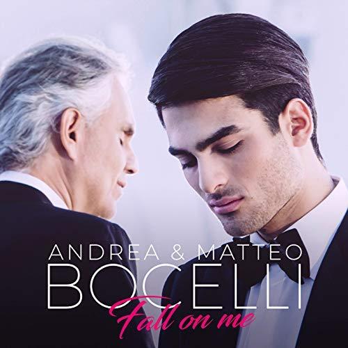 Andrea Bocelli und Matteo Bocelli - Fall on me