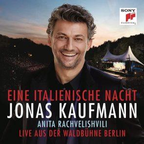 Jonas Kaufmann CD + DVD Eine italienische Nacht aus der Waldbühne in Berlin