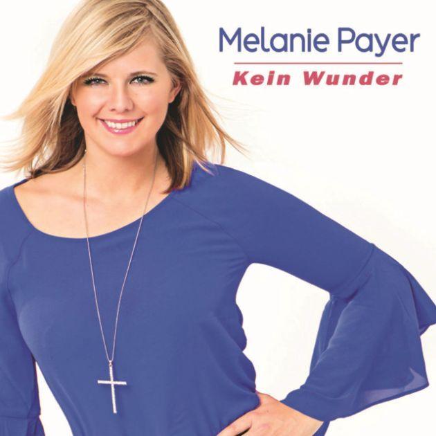 Melanie Payer - Neuer Schlager Kein Wunder (ich will nur dich)