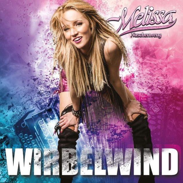 Melissa Naschenweng - Neue CD Wirbelwind 2019