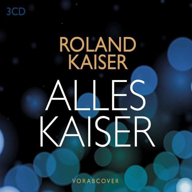 Roland Kaiser - CD Alles Kaiser 2019