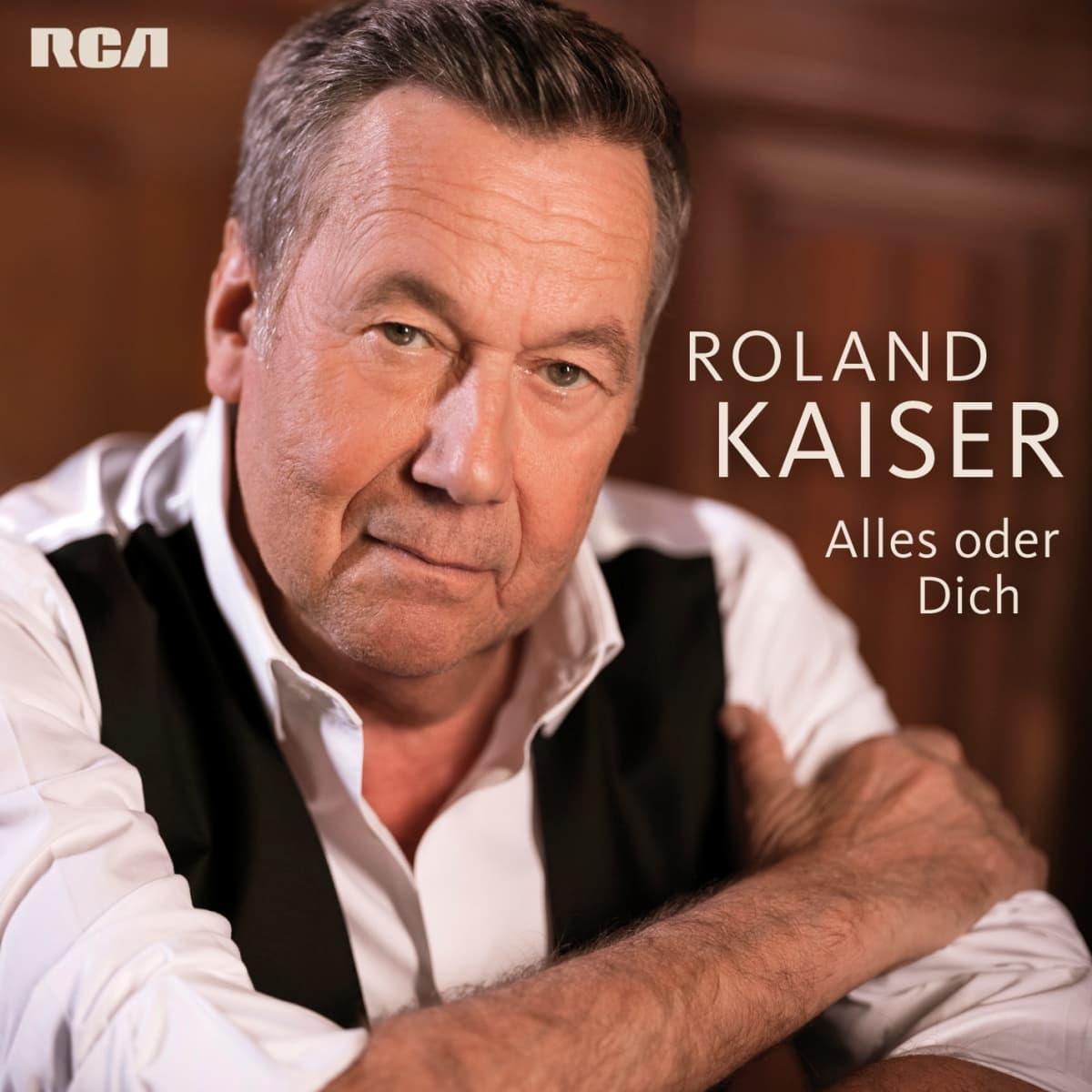 Roland Kaiser - CD Alles oder Dich 2019