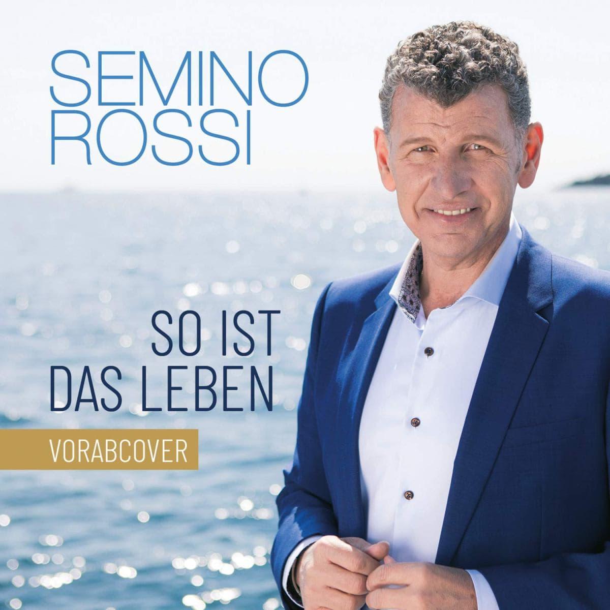 Semino Rossi 2019 CD So ist das Leben