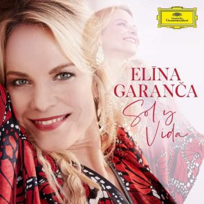 Elina Garanca veröffentlicht neues Klassik-Album Sol y Vida