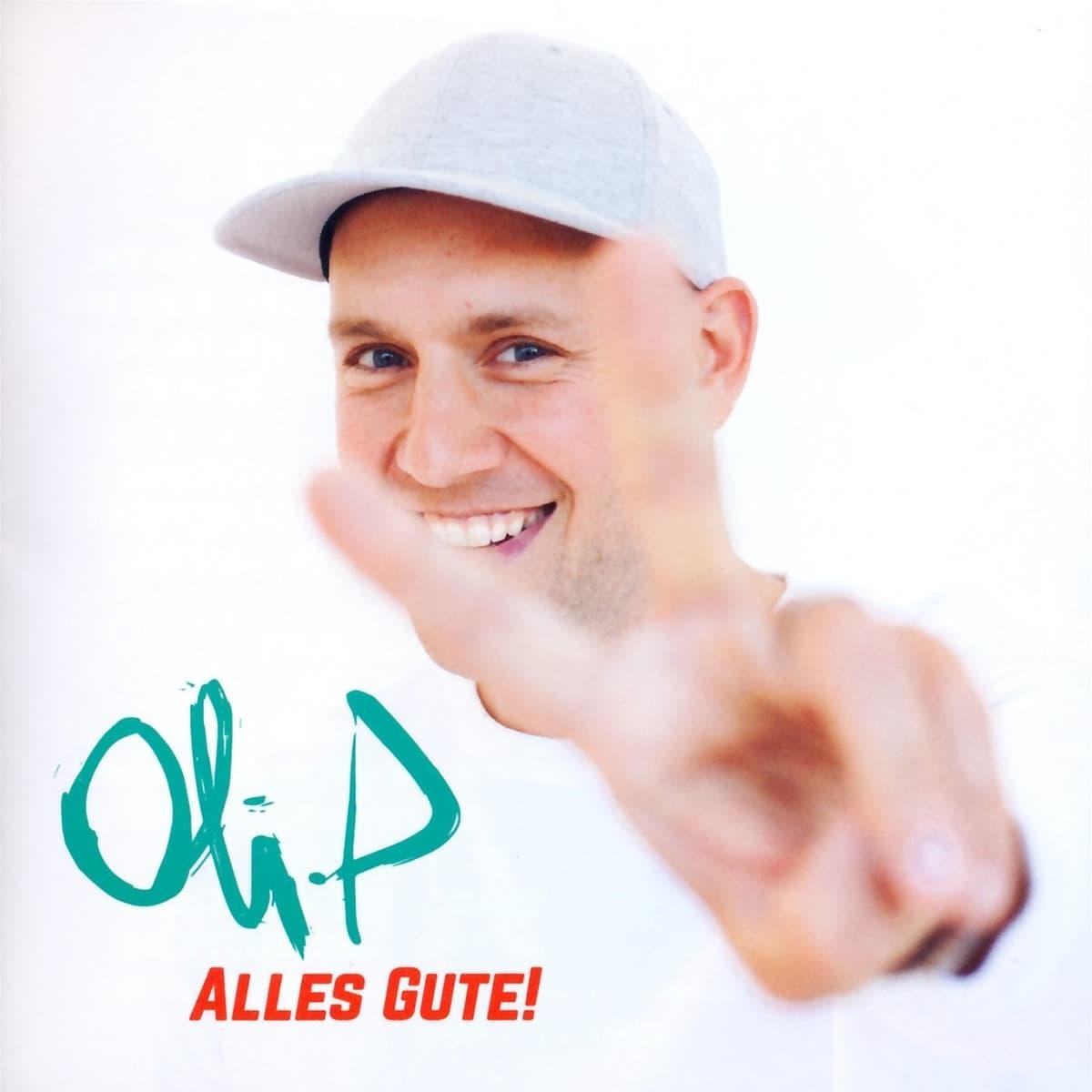 """Oli P - Album """"Alles Gute!"""""""
