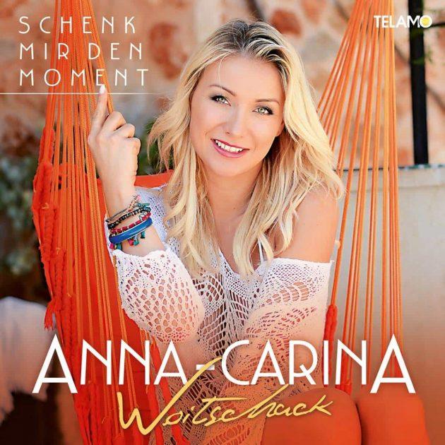 """Anna-Carina Woitschack: Tolle Schlager auf der neuen CD """"Schenk mir den Moment"""""""