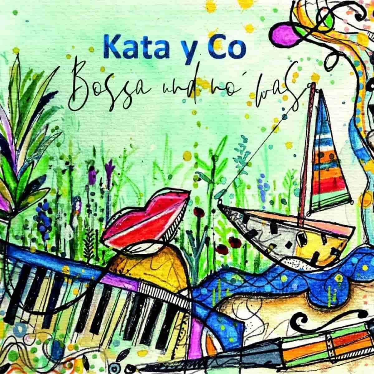 Kata y Co - CD Bossa und no' was