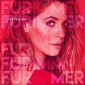 """Vanessa Mai - Neue CD """"Für immer"""""""