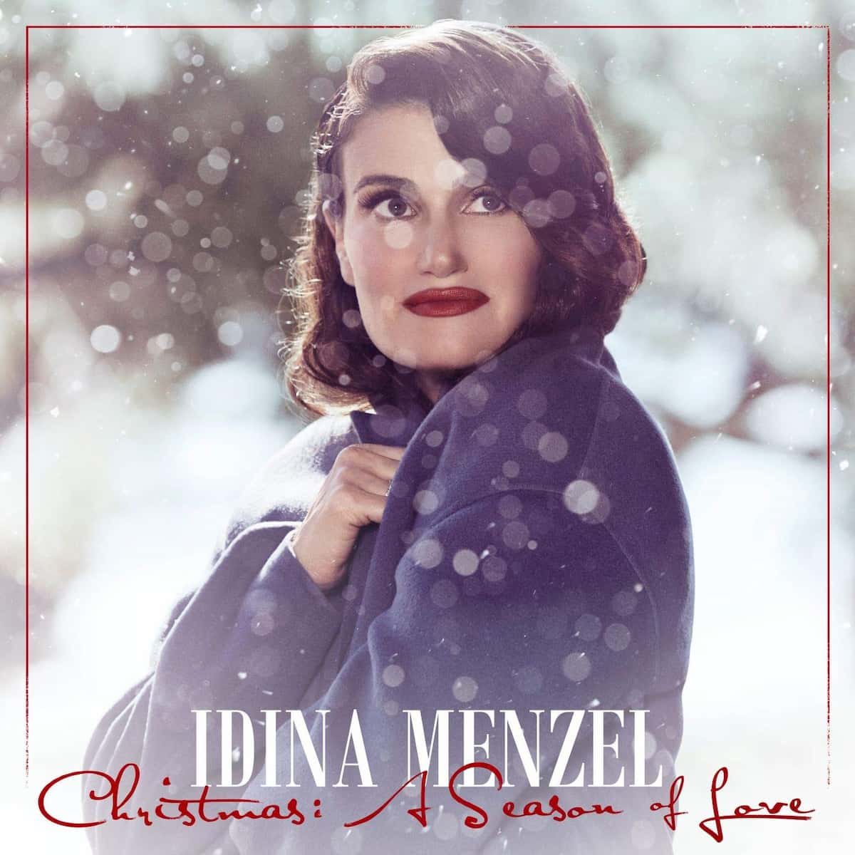 Idina Menzel Christmas A Season of Love - Weihnachts-CD 2019