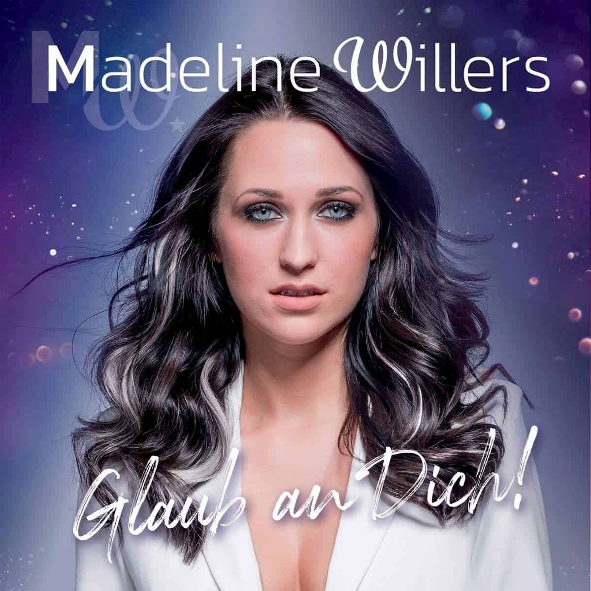 Madeline Willers CD Glaube an Dich