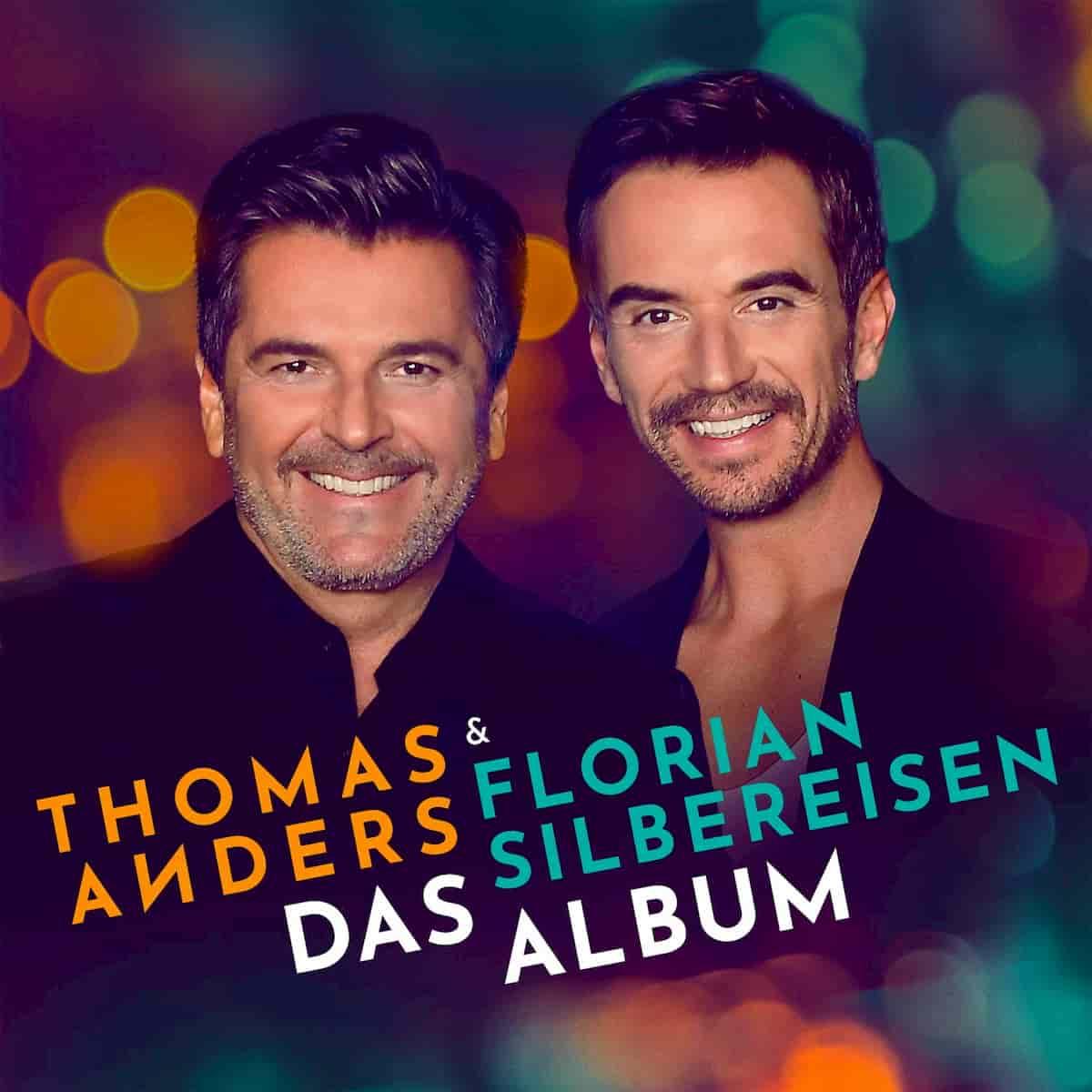 Florian Silbereisen und Thomas Anders - Das Album 2020
