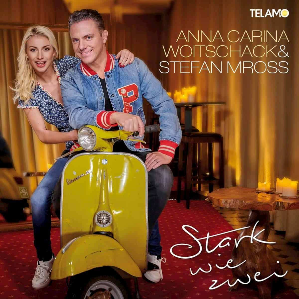 Stefan Mross und Anna-Carina Woitschak neue CD 2020 - Stark wie Zwei
