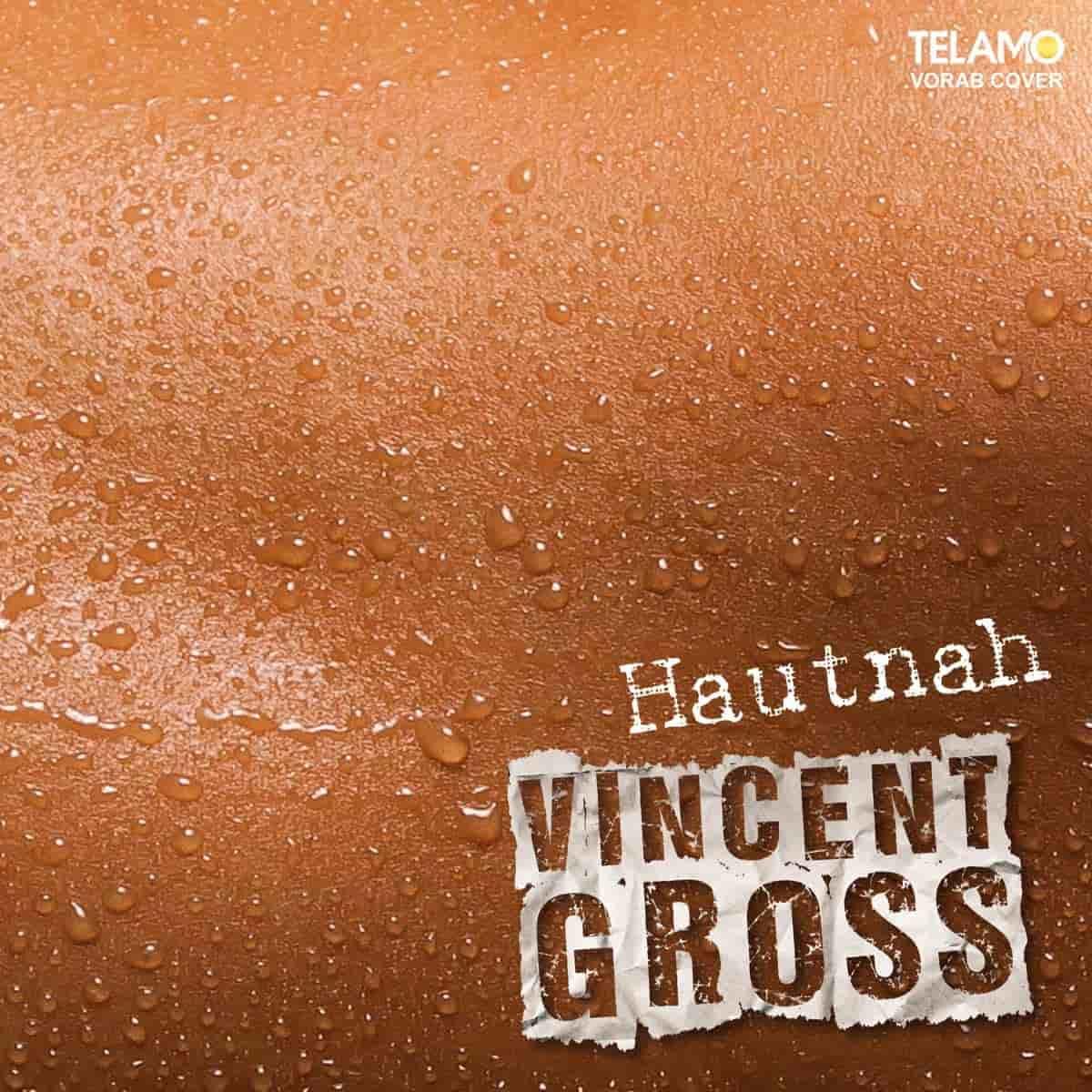 Vincent Gross 2020 - neue CD Hautnah