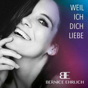 """Bernice Ehrlich veröffentlicht Schlager """"Weil ich Dich liebe"""""""