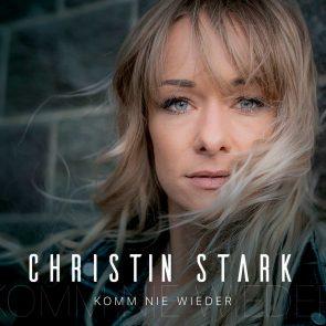 Christin Stark kündigt mit Single Komm nie wieder neue CD an
