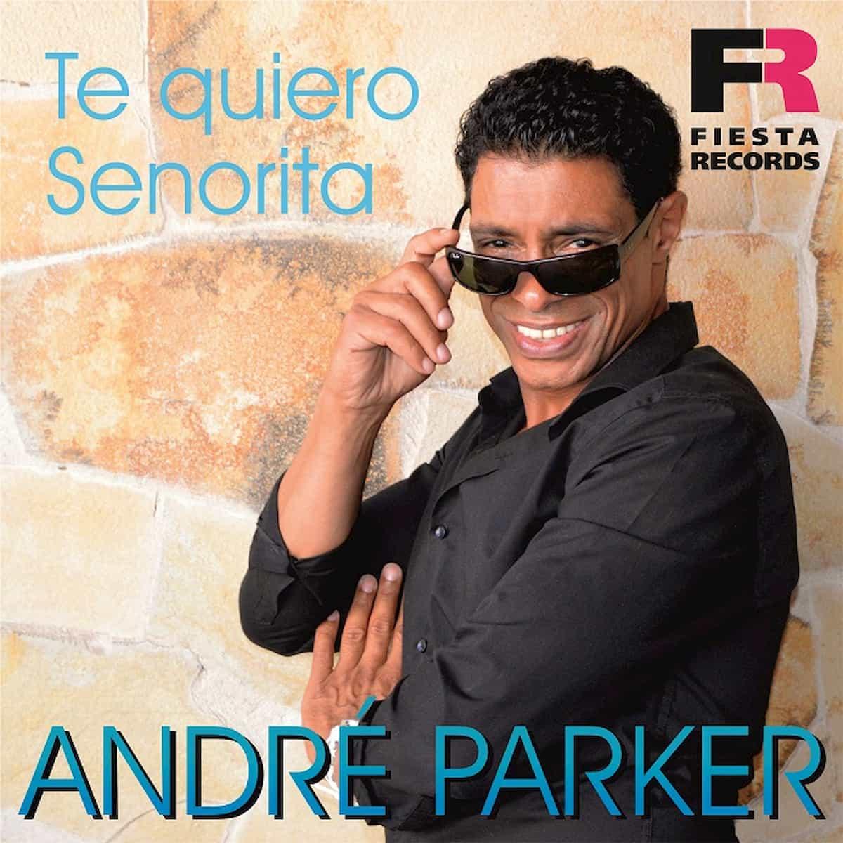 """Andre Parker 2020 Sommer-Schlager """"Te Quiero Senorita"""" veröffentlicht"""